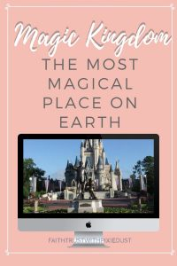 Magic Kingdom Most Magical Place on Earth