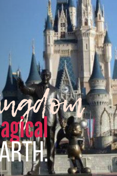 Magic Kingdom the Most Magical Place on Earth