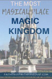 Magic Kingdom - where dreams come true