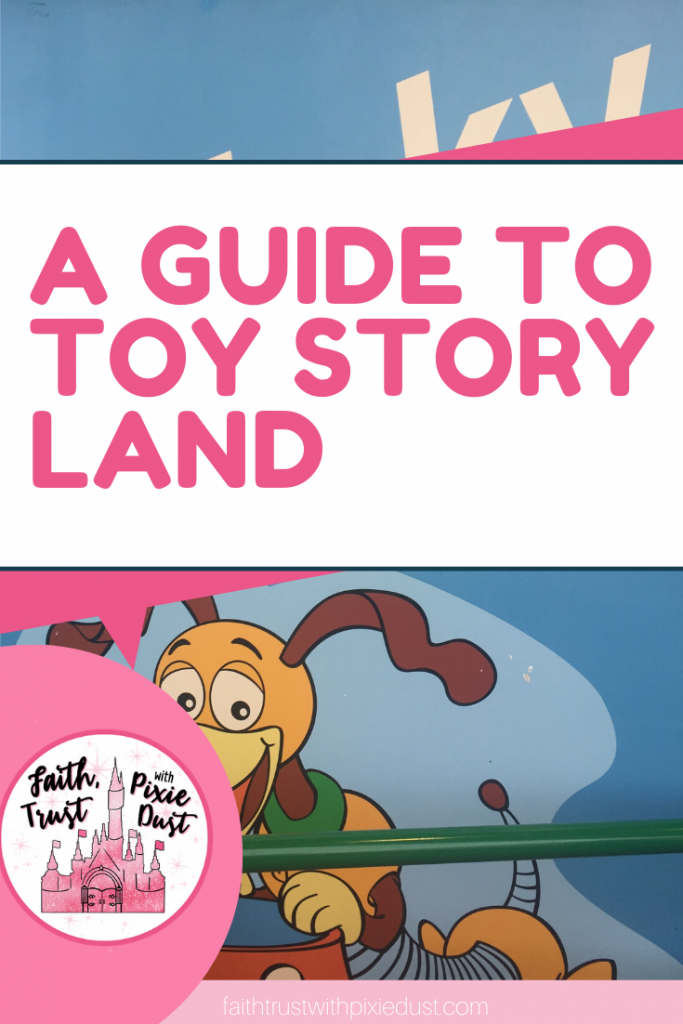 Toy Story Land A guide to