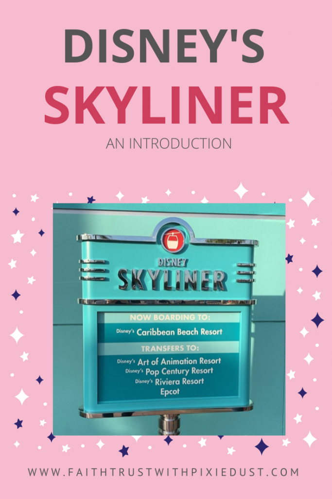 An Intro Disney's Skyliner