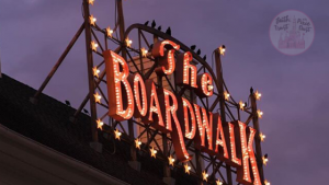 Disney - The Boardwalk.
