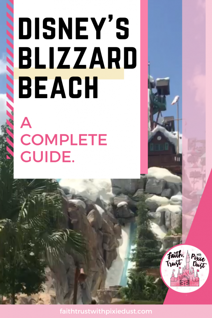 Disney's Blizzard Beach - water park a complete guide.