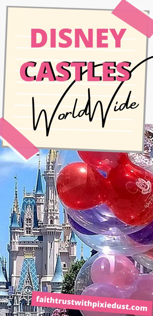 Disney Castles Worldwide