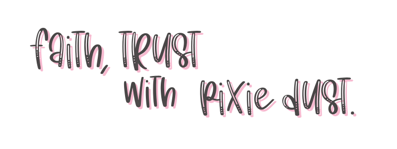 Faith Trust With PIXIE DUST