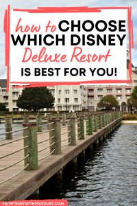 How to choose a deluxe resort at disney