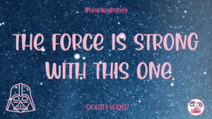 The force is strong Darth vader quote