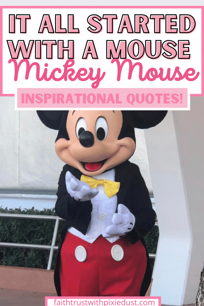 It started with a mouse - Mickey Mouse Quotes